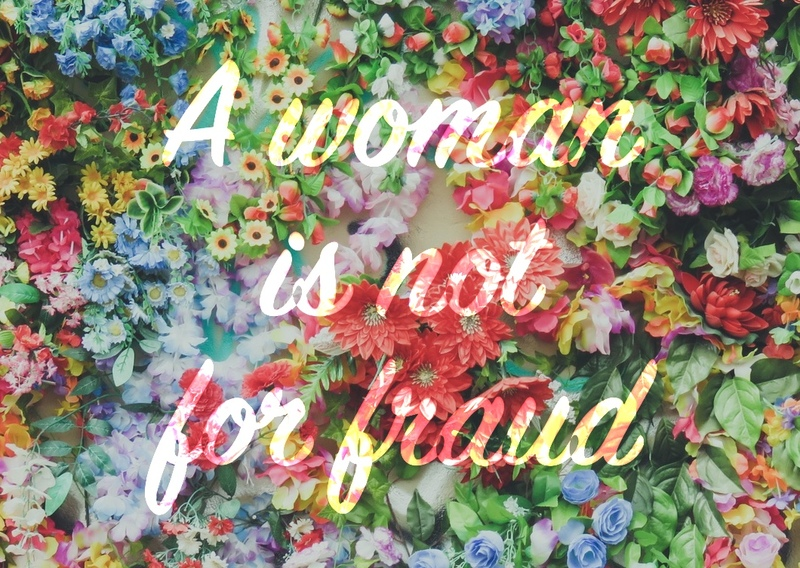 A woman is not for fraud